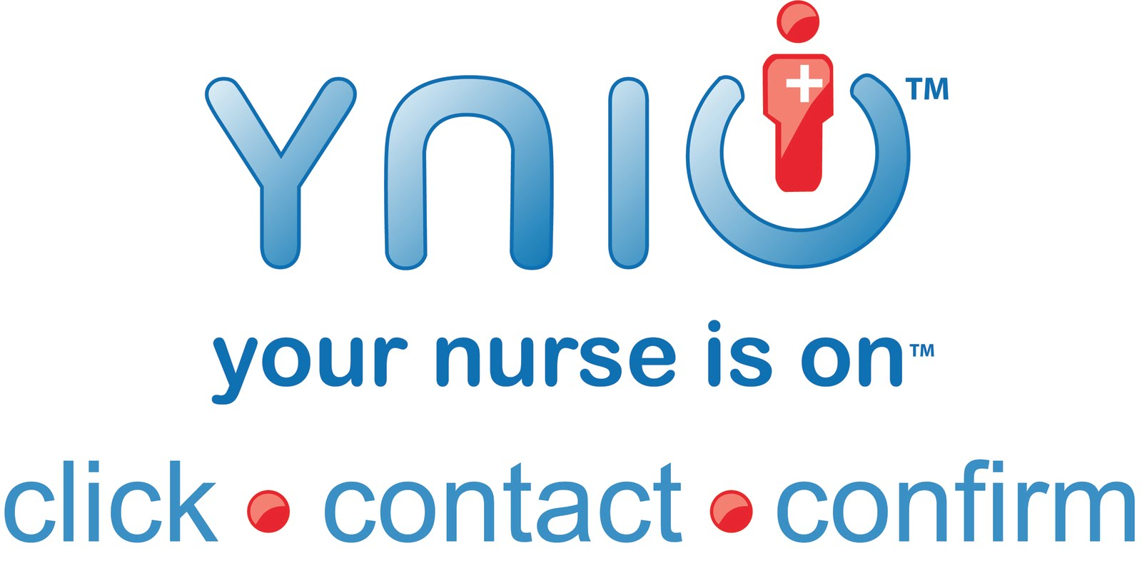 Your Nurse Is On - Click - Connect - Confirm